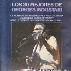 Discos de vinilo: GEORGES MOUSTAKI - LOS 20 MEJORES DE GEORGES MOUSTAKI (ALBUM CON DOS DISCOS). Lote 97304811