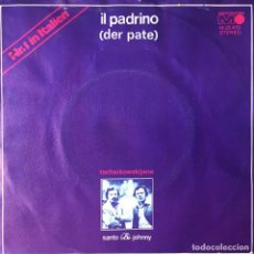 Discos de vinilo: SANTO & JOHNNY - IL PADRINO (DER PATE) . SINGLE . 1972 GERMANY. Lote 97307819