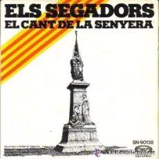 Discos de vinilo: ELS SEGADORS - EL CANT DE LA SENYERA, CORAL CARMINA - SINGLE MOVIEPLAY SN-90138 - AÑO 1976. Lote 109002587