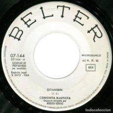 Discos de vinilo: CONCHITA BAUTISTA – GITANIBIRI / CERQUITA DE TI - SG PROMO SPAIN 1964 - BELTER 07-144. Lote 97337855