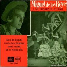 Discos de vinilo: MIGUEL DE LOS REYES Y SU CONJUNTO GITANO - RAMITO DE MEJORANA - EP SPAIN 1958 - REGAL SEBL 7.082. Lote 97338523