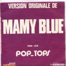 Disques de vinyle: POP-TOPS / MAMY BLUE / ROAD TO FREEDOM (SINGLE ORIGINAL FRANCES). Lote 97347427