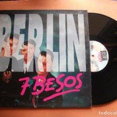 Discos de vinilo: BERLIN - 7 BESOS - MAXI - 3 VERSIONES - 1993. Lote 97382335