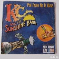 Discos de vinilo: KC AND THE SUNSHINE BAND - POR FAVOR NO TE VAYAS (PLEASE DON'T GO). Lote 97397815