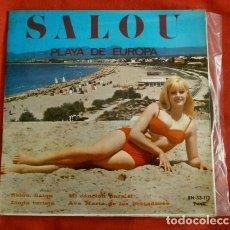 Discos de vinilo: SALOU PLAYA DE EUROPA (EP. 33 RPM) LINDA TURISTA - JUAN SEBASTIAN - ORQUESTA Y COROS DE RENE SINGERS. Lote 97405131