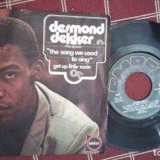 Discos de vinilo: DESMOND DEKKER - THE SONG WE USED TO SING / GET UP LITTLE SUSIE - EMBER 14.833 - 1971. Lote 97406583