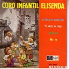 Discos de vinilo: CORO INFANTIL ELISENDA...GATATUMBA+RIN,RIN+YA VIENE LA VIEJA LA VIRGEN VA CAMINANDO. Lote 97418779