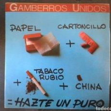 Discos de vinilo: GAMBERROS UNIDOS. HAZTE UN PURO / ISABELITA. SINGLE. DISCOS VICTORIA. 1986.. Lote 97423371