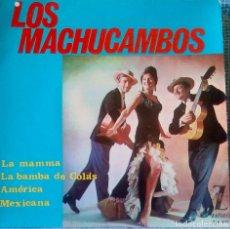 Discos de vinilo: LOS MACHUCAMBOS - LA MAMMA / LA BAMBA DE COLÁS / AMÉRICA / MEXICANA - EP ZAFIRO DE 1964 ED. ESPAÑOLA. Lote 97426903