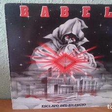 Discos de vinilo: BABEL - ESCLAVO DEL SILENCIO-1984. Lote 97439287
