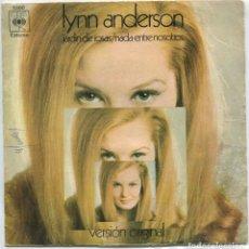 Discos de vinilo: LYNN ANDERSON / JARDIN DE ROSAS / NADA ENTRE NOSOTROS (SINGLE 1970). Lote 97451555