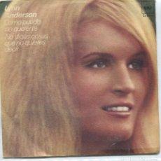 Discos de vinilo: LYNN ANDERSON / COMO PUEDO NO QUERERTE / NO DIGAS COSAS QUE NO QUIERES DECIR (SINGLE 1971). Lote 97451651