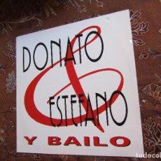 Discos de vinilo: DONATO Y ESTEFANO- MAXI-SINGLE DE VINILO- TITULO Y BAILO- CON 5 TEMAS- ORIGINAL DEL 95-NUEVO. Lote 97453119