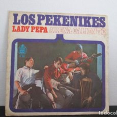Discos de vinilo: LOS PEKENIKES = ARENA CALIENTE = LADY PEPA. Lote 97483835