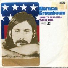 Discos de vinilo: NORMAN GREENBAUM / ESPIRITU EN EL CIELO / TARS OF INDIA (SINGLE 1970). Lote 97503375