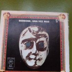 Discos de vinilo: SINGLE ** REDBONE ** UNA VEZ MAS ** COVER / VERY GOOD +(VG+) ** SINGLE EXCELLENT (EX) 1974. Lote 97514967