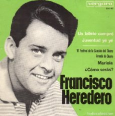 Discos de vinilo: FRANCISCO HEREDERO, EP, UN BILLETE COMPRO (TICKET TO RIDE - BEATLES) + 3, AÑO 1965. Lote 97516991