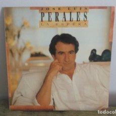 Discos de vinil: JOSE LUIS PERALES - LA ESPERA LP MUSICA VINILO. Lote 97529067