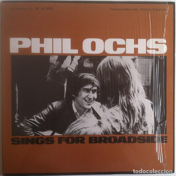 SINGS FOR BROADSIDE - PHIL OCHS - LP FOLKWAYS/DIAL 1983 EDICIÓN ESPAÑOLA (Música - Discos - LP Vinilo - Cantautores Extranjeros)