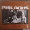Discos de vinilo: SINGS FOR BROADSIDE - PHIL OCHS - LP FOLKWAYS/DIAL 1983 EDICIÓN ESPAÑOLA. Lote 97538275