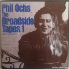 Discos de vinilo: THE PROADSIDE TAPES 1 - PHIL OCHS - LP FOLKWAYS/DIAL 1984 EDICIÓN ESPAÑOLA. Lote 97538403