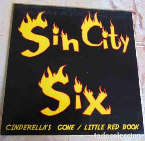 SIN CITY SIX – CINDERELLA'S GONE - SINGLE 1999 (Música - Discos - Singles Vinilo - Pop - Rock Extranjero de los 90 a la actualidad)