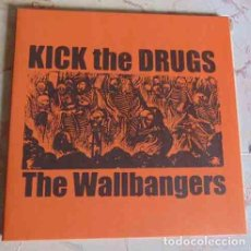 Discos de vinilo: THE WALLBANGERS – KICK THE DRUGS - EP BANG RECORDS. Lote 97539467