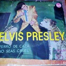 Discos de vinilo: ELVIS PRESLEY - PERRO DE CAZA / NO SEAS CRUEL - 1958 RARO. Lote 97582299