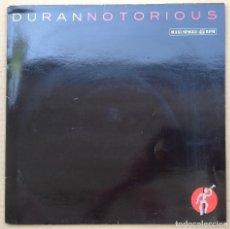 Discos de vinilo: DURAN DURAN MAXI VINILO NOTORIUS. Lote 97593947