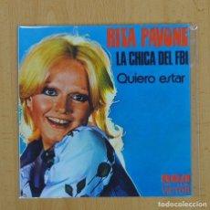 Discos de vinilo: RITA PAVONE - LA CHICA DEL FBI / QUIERO ESTAR - PROMO - SINGLE. Lote 97625510