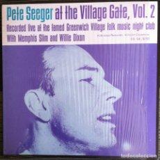 Discos de vinilo: PETE SEEGER AT THE VILLAGE GATE, VOL 2. - LP FOLKWAYS/DIAL 1984 EDICIÓN ESPAÑOLA. Lote 97648079