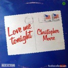 Discos de vinilo: CHRISTOPHER MOORE - LOVE ME TONIGHT / TELL ME - MAXI-SINGLE POLYDOR FRANCE 1982. Lote 97656719