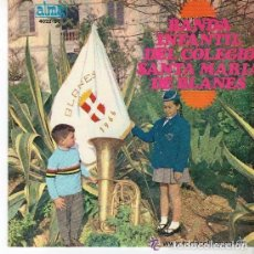 Discos de vinilo: BANDA INFANTIL DEL COLEGIO SANTA MARIA DE BLANES - EP ALMA 1967 - VALENCIA / BLANES FESTIU / BAJO.... Lote 97671991