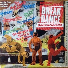 Discos de vinilo: V / A : BRAVO BREAKDANCE SENSATION '84 [DEU 1983] LP - FREEEZ, GRANDMASTER FLASH, ROCK STEADY CREW. Lote 97689215