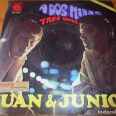 Discos de vinilo: JUAN & JUNIOR - A DOS NIÑAS/ TRES DIAS - 1967. Lote 97689355