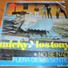 Discos de vinilo: MICKY Y LOS TONYS - NO SE NADAR / FUERA DE MIS SENTIDOS -. Lote 97690683