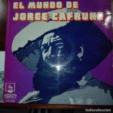 Discos de vinilo: JORGE CAFRUNE.- EL MUNDO DE . Lote 97692319