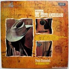 Discos de vinilo: FRANK CHACKSFIELD SU ORQUESTA Y COROS - EXITOS DEL OESTE AMERICANO - LP DECCA 4 FASES 1972 BPY. Lote 97692611