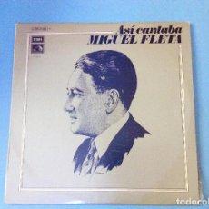 Discos de vinilo: VINILO ASÍ CANTABA MIGUEL FLETA. VOL II. Lote 97695307