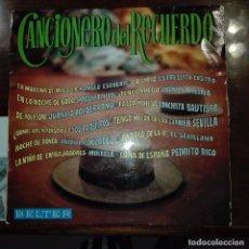 Discos de vinilo: CANCIONERO DEL RECUERDO. Lote 97695683