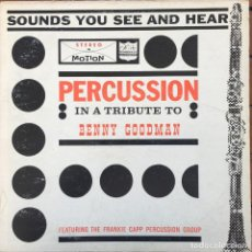 Discos de vinilo: THE FRANKIE CAPP PERCUSSION GROUP - IN A TRIBUTE TO BENNY GOODMAN . LP. VENEZUELA. Lote 97699779