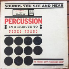 Discos de vinilo: THE FRANKIE CAPP PERCUSSION GROUP - PERCUSSION IN A TRIBUTE TO PEREZ PRADO . LP . VENEZUELA . Lote 97700259