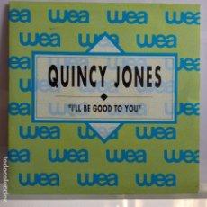 Disques de vinyle: QUINCY JONES - I´LL BE GOOD TO YOU / IDEM - NUEVO PROMO ESPAÑOL. Lote 97702831