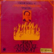 Discos de vinilo: JOAN MANUEL SERRAT, DEDICADO A ANTONIO MACHADO. LP ORIGINAL CON PORTADA DOBLE O ABIERTA CON PÁGINAS. Lote 97705247
