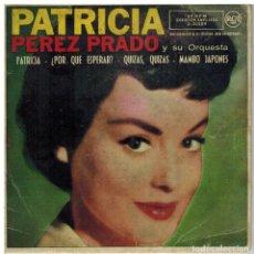Discos de vinilo: SINGLE - PATRICIA PEREZ PARDO Y SU ORQUESTA.. Lote 97721287