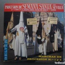 Discos de vinilo: ANTIGUO EP PROCESION DE SEMANA SANTA EN SEVILLA - BANDA ACADEMIA GENERAL MILITAR CORNETAS TAMBORES. Lote 97732335