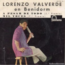 Discos de vinilo: LORENZO VALVERDE - EN BENIDORM, EP, A PESAR DE TODO + 3, AÑO 1962. Lote 97784227