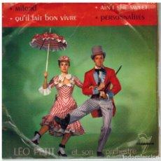Discos de vinilo: SINGLE - LEO PETIT ET SON ORCHESTRE.. Lote 97795911