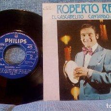Discos de vinilo: ROBERTO REY - EL CASCABELITO SINGLE PHILIPS DE 1973 ESTADO EXCELENTE. Lote 97801283
