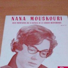 Discos de vinilo: NANA MOUSKOURI GRAN TRIUNFADORA DEL II FESTIVAL MEDITERRANEO DE LA CANCION - BUEN ESTADO -VER FOTOS. Lote 97807395